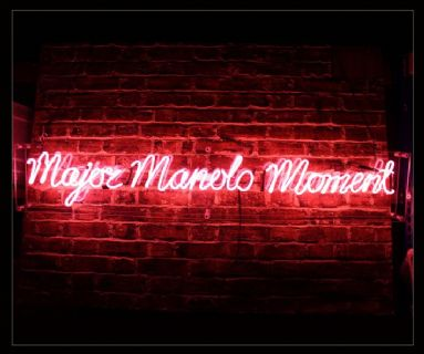 Major Manolo Moment Neon Sign